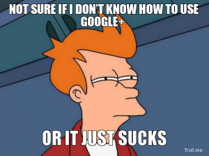 Why I still think Google+ SUCKS compared to Facebook.